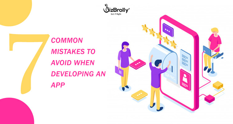 7 Common Mistakes to Avoid When Developing an App