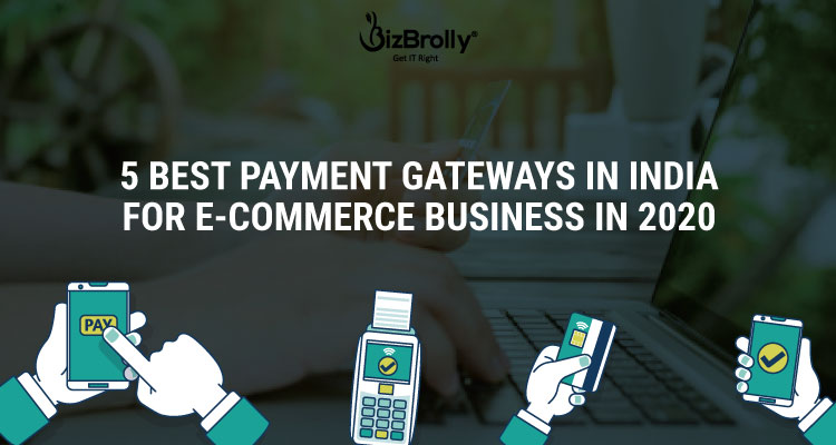 5 Best Payment Gateways In India for e-commerce business in 2020
