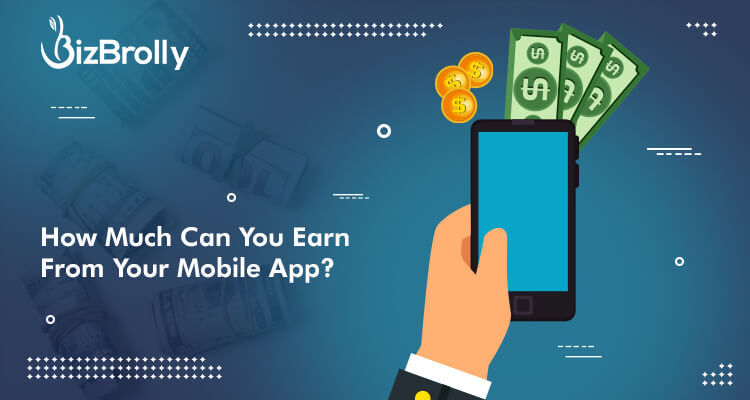 How Much Can You Earn From Your Mobile App
