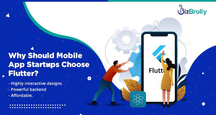Why Should Mobile App Startups Choose Flutter?